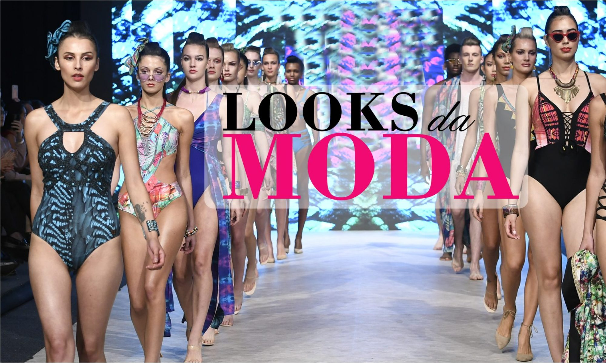 Looks da Moda by Fábio Juchen